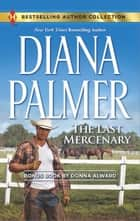 The Last Mercenary ebook by Diana Palmer