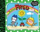 Balloon Toons: My Friend, Fred (the Plant) ebook by Daniel Cleary, Kanako Usui