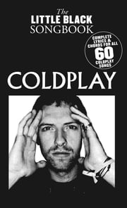 The Little Black Songbook: Coldplay ebook by Wise Publications