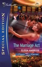 The Marriage Act ebook by Elissa Ambrose