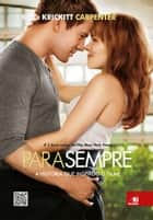 Para Sempre - A história que inspirou o filme ebook by Krickitt Carpenter, Kim Carpenter