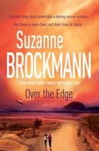 Over the Edge: Troubleshooters 3 - Troubleshooters 3  ebook by Suzanne Brockmann