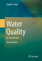 Water Quality - An Introduction ebook by Claude E. Boyd