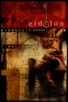 Eidolon ebook by G Johanson