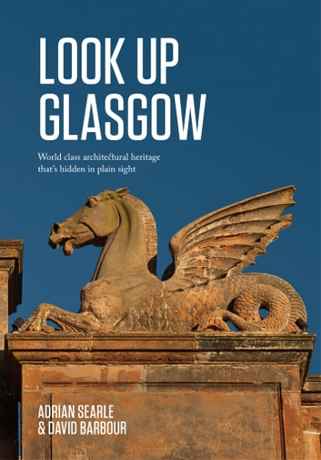 Look Up Glasgow ebook by Adrian Searle