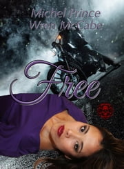 Free - Steel MC Montana Charter, #5 ebook by Michel Prince, Wren McCabe