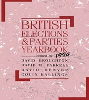 British Elections and Parties Yearbook 1994 ebook by David Broughton