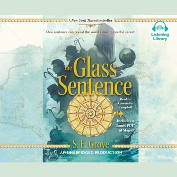 The Glass Sentence audiobook by S. E. Grove