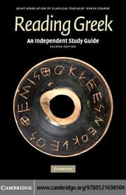 An Independent Study Guide to Reading Greek ebook by Joint Association of Classical Teachers'