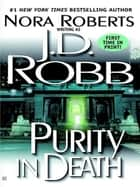Purity in Death ebook by Nora Roberts,J. D. Robb