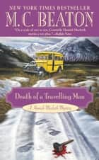 Death of a Travelling Man ebook by M. C. Beaton