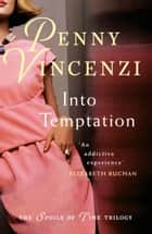 Into Temptation ebook by Penny Vincenzi