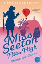 Miss Seeton Flies High ebook by Hamilton Crane, Heron Carvic