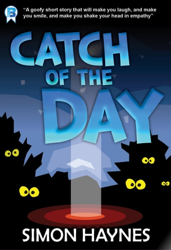 Catch of the Day (Short Story) ebook by Simon Haynes