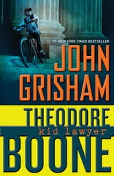 Theodore Boone: Kid Lawyer ebook by John Grisham