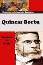 Quincas Borbas ebook by Machado de Assis