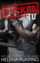 PUCKED Up ebook by Helena Hunting
