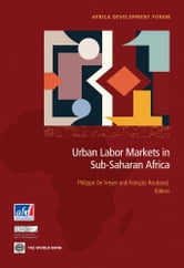 Urban Labor Markets in Sub-Saharan Africa ebook by