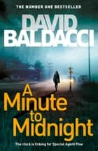 A Minute to Midnight e-bok by David Baldacci