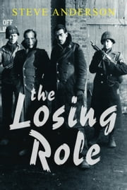 The Losing Role (Kaspar Brothers #1) ebook by Steve Anderson