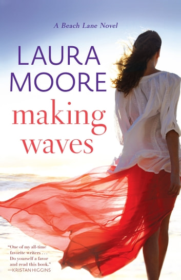 Making Waves - A Beach Lane Novel ebook by Laura Moore