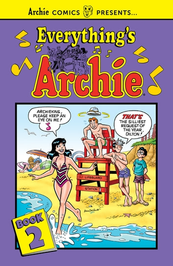 Everything's Archie Vol. 2 ebook by Archie Superstars