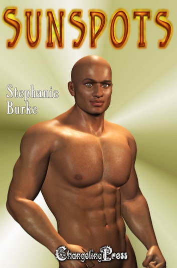 Sunspots (Angel Falls 3) ebook by Stephanie Burke