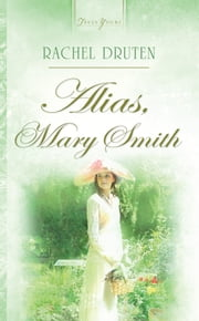 Alias, Mary Smith ebook by Rachel Druten