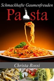 Pasta ebook by Christa Rossi