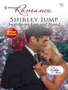 Sweetheart Lost and Found ebook by