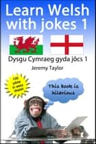 Learn Welsh With Jokes ebook by Jeremy Taylor