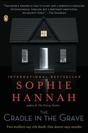 The Cradle in the Grave - A Zailer and Waterhouse Mystery ebook by Sophie Hannah