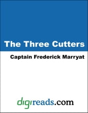The Three Cutters ebook by Marryat, Captain Frederick
