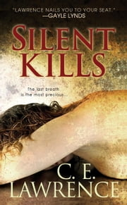 Silent Kills ebook by C.E. Lawrence