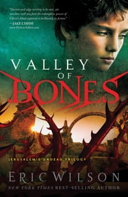 Valley of Bones ebook by Eric Wilson
