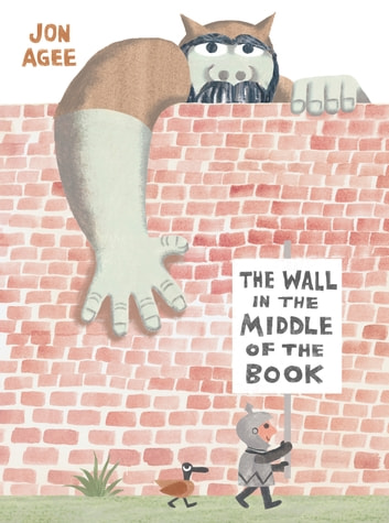 The Wall in the Middle of the Book ebook by Jon Agee