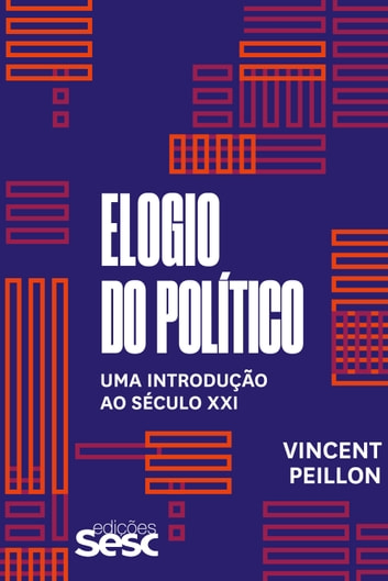 Elogio do político ebook by Vincent Peillon