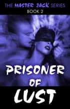 Prisoner of Lust ebook by David Jewell