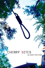 Cherry Bites ebook by Alison Preston