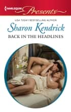 Back in the Headlines ebook by Sharon Kendrick