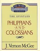 Philippians / Colossians ebook by J. Vernon McGee