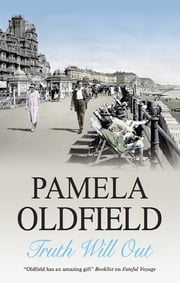Truth Will Out ebook by Pamela Oldfield
