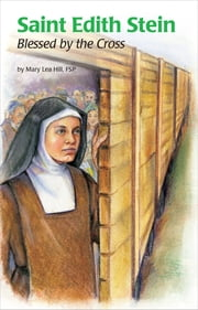 Saint Edith Stein ebook by Mary Lea Hill FSP