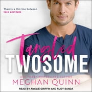 Tangled Twosome audiobook by Meghan Quinn