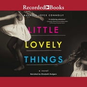 Little Lovely Things audiobook by Maureen Joyce Connolly