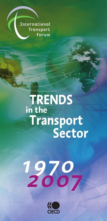 Trends in the Transport Sector 2009 ebook by Collective