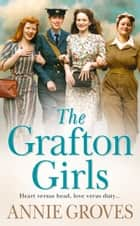 The Grafton Girls ebook by Annie Groves