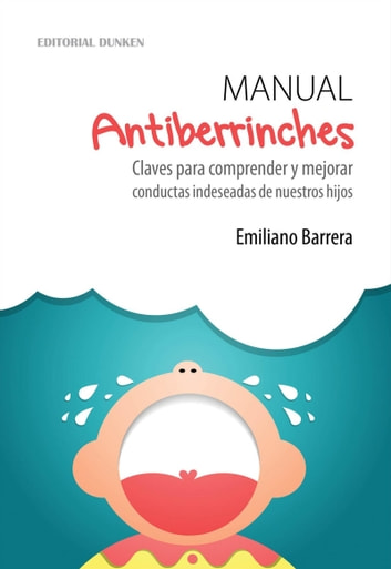 Manual Antiberrinches ebook by Barrera, Emiliano