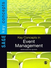 Key Concepts in Event Management ebook by Bernadette Quinn