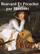 Bouvard et Pecuchet, in the original French ebook by Gustave Flaubert